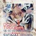 Double Trouble w/ Signal (NL) & Dexcell (UK) & Unics (AT) & Looox (AT) @ Cross Praha - 13.11.2015