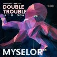 Double Trouble w/ Myselor (GR) & Ed:It (UK)