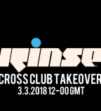CROSS CLUB RINSE FM TAKEOVER!