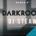 DARK ROOM w/ DJ STEAW (FR)