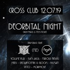DEORBITAL NIGHT & HOUSE & TECHNO STAGE