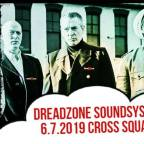 CROSS SQUARE w/ DREADZONE SOUNDSYSTEM