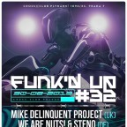 FUNK'D UP #32 & DNB STAGE