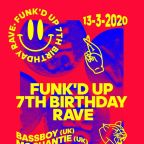 FUNK'D UP 7th BIRTHDAY RAVE & ELEKTRIK CROSS