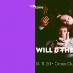UpTONE w/ WILL & THE PEOPLE (UK) - NOVÉ DATUM / NEW DATE
