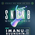 SNDNB MAGIC WORLD w/ IMANU (Signal) & BUUNSHIN