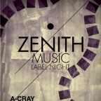 ZENITH MUSIC LABEL NIGHT & FUTURE GARAGE STAGE