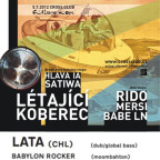 CULTURE MOVE  with LÉTAJÍCÍ KOBEREC & LATA (CHL) & DNB STAGE with RIDO