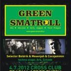 CROSSKA  with GREEN SMATROLL,  COCOJAMMIN & MESSENJAH & SELECTOR BOLDRIK