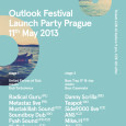 OUTLOOK FESTIVAL LAUNCH PARTY PRAGUE - CROSS CLUB 11.5.2013