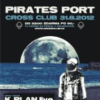 PIRATES PORT with K Plan live (FR/CZ), Vulkanik (FR/CZ), Hungry Beats ....